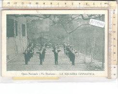 """PO7498D# OPERA NAZIONALE BAMBINI """"PRO DERELICTIS"""" FIRENZE - SQUADRA DI GINNASTICA  VG Roccavione 1926 - Missioni"""