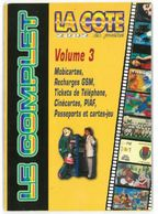 La Cote En Poche 2002 Volume 3 Mobicartes GSM Tickets Cinécartes Passeports Disney - Télécartes