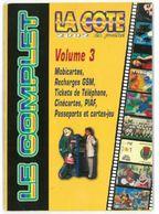 La Cote En Poche 2002 Volume 3 Mobicartes GSM Tickets Cinécartes Passeports Disney - Libri & Cd