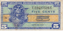BILLETE DE ESTADOS UNIDOS DE 5 CENTS MILITARY PAYMENT CERTIFICATE SERIE 521  (BANK NOTE) - Certificados De Pagos Militares (1946-1973)
