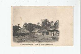 VILLAGE DE KANDE PRES ZIGUINCHOR 17 CASAMANCE SENEGAL (PETITE ANIMATION) - Senegal