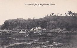ST - TEOU - GAI  - Vue Du Village Chrétien - China