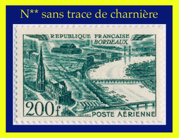 POSTE AÉRIENNE N° 25 - VUE AÉRIENNE DE BORDEAUX - N** SANS TRACE DE CHARNIÈRE - - Airmail