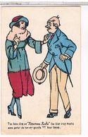 T 'AS  BEAU  ETRE  UN  NOUVEAU  RICHE    T' ES BIEN   TROP  MOCHE  SANS  PARLER  DE  TON AIR  GOURDE!!! BIEN  TASE   TBE - Hedendaags (vanaf 1950)