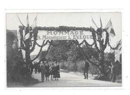 Carte Photo à Localiser , Hommage à Monseigneur L'Evêque, - A Identifier