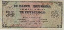 BILLETE DE BURGOS DE 25 PTAS DEL 20/05/1938 SERIE D EN CALIDAD BC (BANKNOTE) - [ 3] 1936-1975 : Regency Of Franco