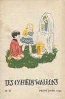 """Les Cahiers Wallons. Wallonie. Dialecte. 1943. Joseph Gillain. Joseph Calozet. """"Les Rèlîs Namurwès"""". Chapelles - Cultural"""