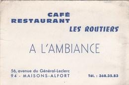 """Café Restaurant Les Routiers """"A L'Ambiance"""" 56 Av Du Gal Leclerc 94 Maisons Alfort - Visiting Cards"""