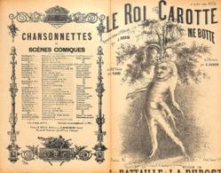 Le Roi Carotte Me Botte. Rengaine. Partition Ancienne, Petit Format, Couverture Illustrée. - Partitions Musicales Anciennes