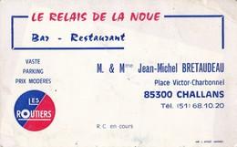 Le Relais De La Noue Bar Restaurant M. Et Mme Jean Michel BRETAUDEAU Pl Victor Charbonnel 85300 CHALLANS - Visiting Cards