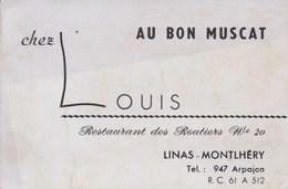 Au Bon Muscat Chez Louis Restaurant Des Routiers Nationale 20  LINAS MONTLHERY (91) - Cartes De Visite