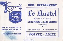 Note Bar Restaurant Le Kastel 29143 PLOGASTEL SAINT GERMAIN Bolzer-Biger Spécialités Bretonnes - Cartes De Visite