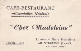 Café Restaurant Alimentation Générale Chez Madeleine 1 Av Pierre Brossolette MONTGERON (S. & O.) - Cartes De Visite