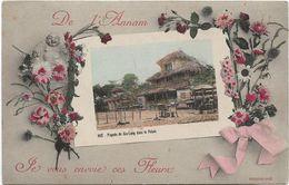 Viet Nam De ANNAM Je Vous Envoie Ces Fleurs  Vue De HUE.....  ..G - Vietnam
