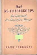 DAS NS-FLIEGERKORPS NSFK 1942 ECOLE AVIATION PILOTE NSDAP LUFTWAFFE JEUNESSE AVION PLANEUR BALLON PARACHUTISME - 1939-45