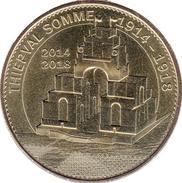 80 SOMME THIEPVAL N°3 1914 - 1918  MÉDAILLE MONNAIE DE PARIS 2015 JETON MEDALS TOKEN COINS - 2015