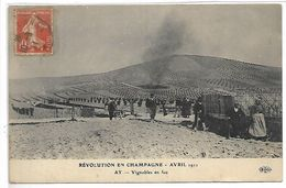Révolution En CHAMPAGNE Avril 1911 - AY - Vignobles En Feu - Ay En Champagne