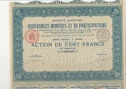 ACTION 100 FRS  REDEVANCES MINIERES ET DE PARTICIPATIONS - ANNEE 1907 - Mines