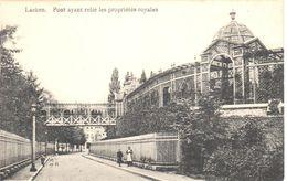 Bruxelles - CPA - Laeken - Pont Ayant Relié Les Propriétés Royales - Laeken