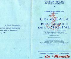 CINEMA RIALTO-CROS-DE-CAGNES DEC1958 Grand Gala De Bienfaisance De La Marine  Organisé PAR L'AMICALE DES ANCIENS MARINS - Programs