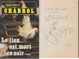 C1 Jean Pierre CHABROL Le Lion Est Mort Ce Soir DEDICACE Envoi SIGNED 1983 - Autographed