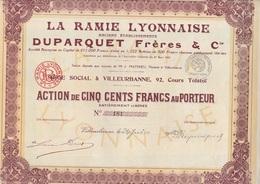 ACTION  DE 500 FRANCS -LA RAMIE LYONNAISE ANCIEN ETAB . DUPARQUET FRERES A VILLEURBANNE - ANNEE 1925 - Shareholdings