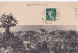 Carte 1910 SEGRIE FONTAINE / VUE GENERALE - France