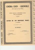 ACTION DE 100 NOUVEAUX FRANCS  - CINEMA EDEN - GRENOBLE - Cinéma & Théatre