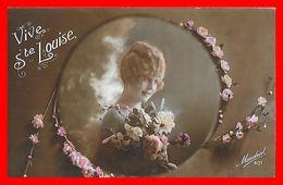 CPA VIVE SAINTE LOUISE.  Portrait De Jolie Femme, Fleurs...B627 - Auguri - Feste