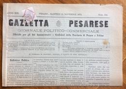 GAZZETTA PESARESE GIORNALE POLITICO COMMERCIALE PESARO 16/11/1875 In Prima Pagina Discorso Dell'On. Minghetti - Ante 1900