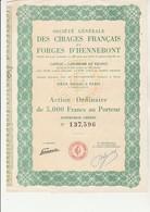 ACTION DE 5000 FRS - S0CIETE GENERALE DES CIRAGES FRANCAIS ET FORGES D'HENNEBONT-MORBIHAN - - Industrie