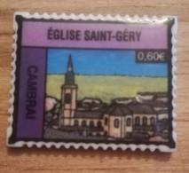 59 - CAMBRAI - FEVE PERSONNALISEE EGLISE ST GERY FORME DE TIMBRE - BRILLANTE - Regions