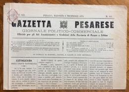 GAZZETTA PESARESE GIORNALE POLITICO COMMERCIALE PESARO  Del 8/12/1874  Con All'interno Vari Fatti Locali - Before 1900