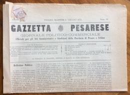 GAZZETTA PESARESE GIORNALE POLITICO COMMERCIALE PESARO  Del 1/6/1875  Con All'interno Vari Fatti Locali - Before 1900