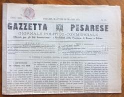 GAZZETTA PESARESE GIORNALE POLITICO COMMERCIALE PESARO  Del 30/3/1875 Con CONSIDERAZIONI SULLO SPIRITISMO DI E.BOLMIDA - Before 1900