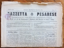 GAZZETTA PESARESE GIORNALE POLITICO COMMERCIALE PESARO  Del 25/5/1875 Con Cronache Locali All'interno - Before 1900