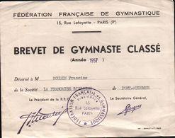 Brevet De Gymnastique De La Société La FRANÇAISE RISLOISE De PONT-AUDEMER 1957 - Diploma & School Reports