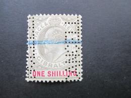 Gibraltar Freimarke König Eduard VII. One Shilling Mit Perfin / Firmenlochung!! Und Blaustift - Gibraltar