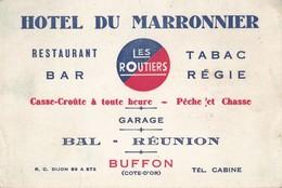 Hôtel Du Marronnier Restaurant Bar Tabac Régie Pêche Et Chasse à BUFFON (Cote D'Or) - Visiting Cards