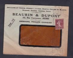 Reims Principal  Enveloppe En Tete Beaurin & Dupont Droguerie Produits Chimiques Semeuse 189 15c - Postmark Collection (Covers)