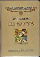 Chateaubriand - Les Martyrs - Les Grandes œuvres / Pages Célèbres Illustrées - Henri Laurens, éditeur - ( 1913 ) . - Bücher, Zeitschriften, Comics
