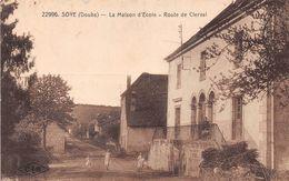 SOYE - La Maison D'Ecole - Route De Clerval - Autres Communes