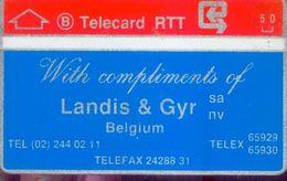 Belgique – Télécarte  5 Unités « With Compliments Of LANDIS & GYR (très Rare) - Belgique
