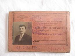 CERTIFICAT DE CAPACITE VALABLE POUR LA CONDUITE DE VOITURES A PETROLE (1921) - Ancêtre Du Permis De Conduire Français .. - Voitures
