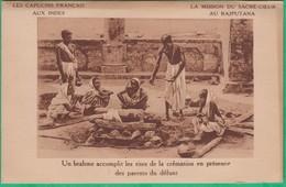 Inde - Mission Du Sacré-Coeur Au Rajputana - Un Brahme Accomplit Les Rites De La Crémation En Présence Des Parents - India