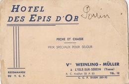 Note De L'Hôtel Des Epis D'Or Pêche Et Chasse Vve WEINLING MULLER  à L'Isle Sur Serein  (Yonne) - Visiting Cards