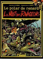 Hubert & Imbar Le Polar De Renard La Nuit Des Ravageons - Libros, Revistas, Cómics