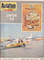 Aviation Magazine N°619 Du 1 Au 14 Octobre 1973 Japon 73 Raf à Chypre Skylab Sl3 Chasseur Curtiss P 36 - Luftfahrt & Flugwesen