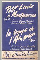 Partitions Editions André Cuiret De 1964 Petit Louis De Montparno Et Le Temps De L'Amour - Scores & Partitions