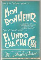 Partitions Editions André Cuiret De 1965 Mon Bonheur Et El Lindo CHA-CHA-CHA - Scores & Partitions